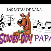 """Notas de la Canción """"Scooby Doo Papa"""""""
