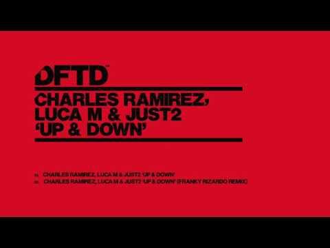 Charles Ramirez, Luca M & JUST2 'Up & Down' (Franky Rizardo)