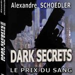 Dark Secrets, d'Alexandre Schoedler (Part. 2)
