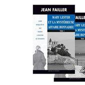 Jean FAILLER : Mary Lester et la mystérieuse affaire Bonnadieu. - Les Lectures de l'Oncle Paul