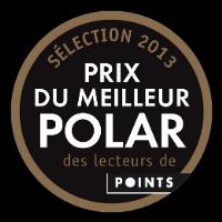 Prix du meilleur polar 2013 des lecteurs de Points