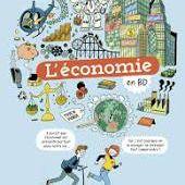 L'économie en BD, Jézabel Couppey-Soubeyran, Auriane Bui, Casterman, 2020 - Nouveautés Littérature Jeunesse