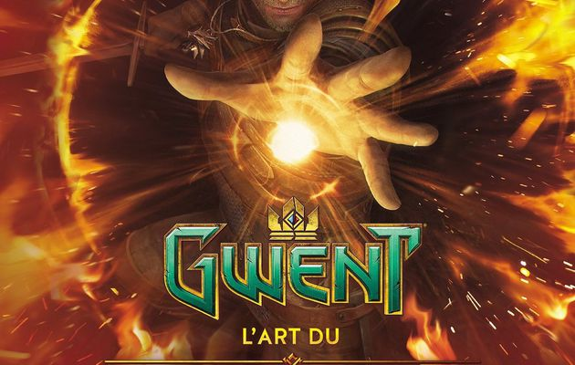 [REVUE LIVRE GAMING] GWENT L'ART DU JEU DE CARTES DE THE WITCHER aux éditions PANINI BOOKS