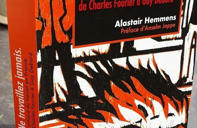 Théorie marxienne et critique du travail, par Alastair Hemmens (Bonnes feuilles de l'ouvrage Ne travaillez jamais. La critique du travail en France de Charles Fourier à Guy Debord)