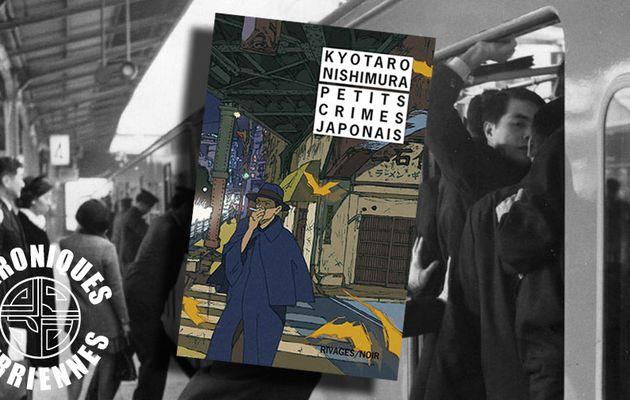 📚 KYOTARO NISHIMURA - PETITS CRIMES JAPONAIS (1978)