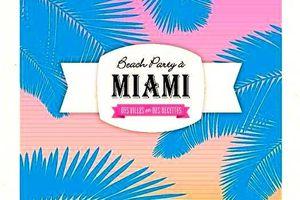 Beach party à Miami