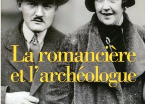 La romancière et l'archéologue, d'Agatha Christie