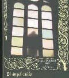 Descargas de libros gratis mp3 EL ANGEL CAIDO