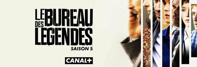 """La saison 5 inédite de la série """"Le bureau des Légendes"""" diffusée dès le 6 avril sur CANAL+"""