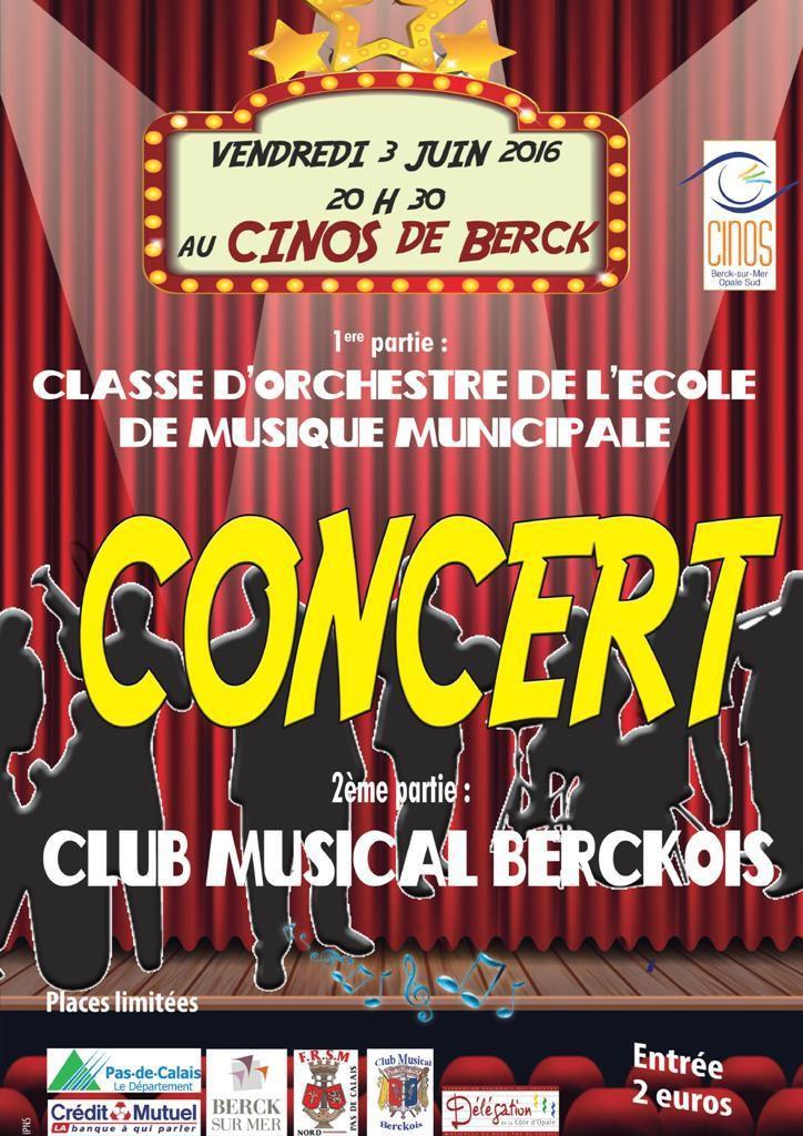 CE SOIR...CONCERT DU CLUB MUSICAL BERCKOIS...AU CINOS...