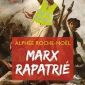 Gilets jaunes, précarité, question écologique : et si Karl MARX était le meilleur penseur de notre époque ? - Commun COMMUNE [le blog d'El Diablo]