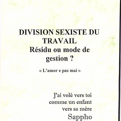 SUR LA DIVISION SEXISTE DU TRAVAIL.ESSAI. Pierre Assante 2005.