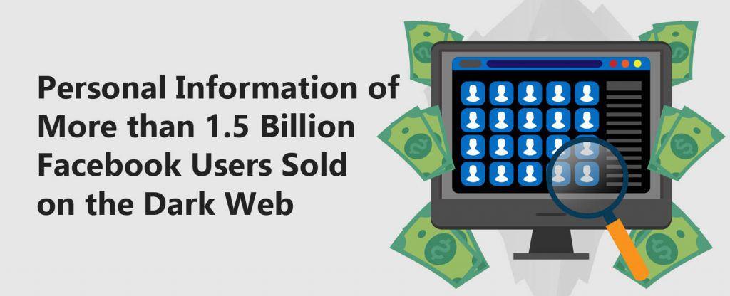 Les informations personnelles de plus de 1,5 milliard d'utilisateurs de #Facebook vendues sur un forum de hackers (zero-day attack?)