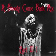 Reverend Frost presents....A Bloody Come Back Mix, Part 3