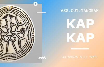 APPEL A PROJET - KAP KAP avec l'Association  Culturelle Tamgram