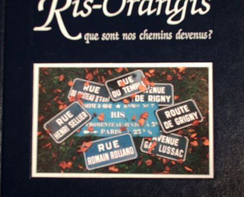 1999 - REGARDS SUR RIS-ORANGIS : QUE SONT NOS CHEMINS DEVENUS ?