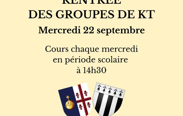 INSCRIPTIONS & RENTRÉE DES GROUPES DE KT