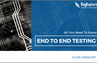 End To End Testing- A Comprehensive Guide