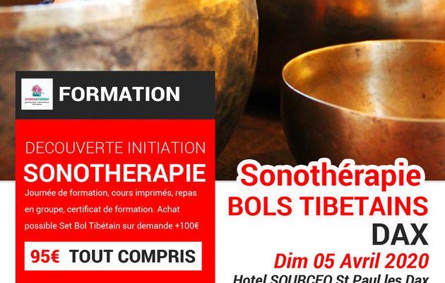 "DAX - Formation Sonotherapie ""BOLS TIBETAINS, utilisation CORPS et CHAKRAS"" Dimanche 05 Avril 2020"