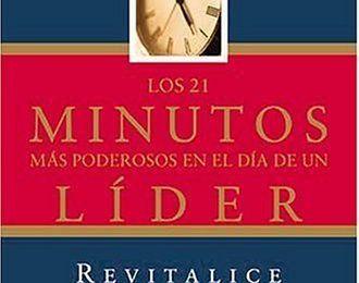 Los veintiún Minutos más Productivos en el día de un Líder, PDF - John C. Maxwell