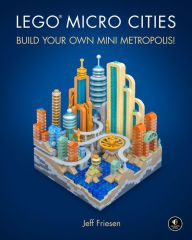Book download pdf free LEGO Micro Cities: Build