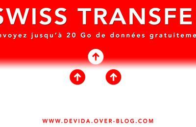 Swiss Transfer : Envoyez jusqu'à 20 Go de données gratuitement