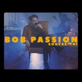 BOB PASSION - Couvre-toi [Official Music Video]