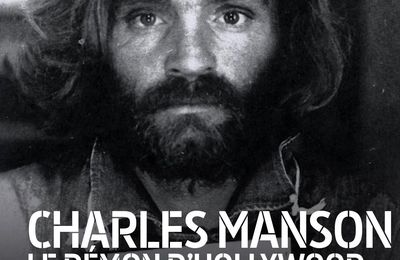 Documentaire : Charles Manson, le démon d'Hollywood