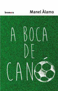 Epub gratis ingles A BOCA DE CANO  de MANEL ALAMO