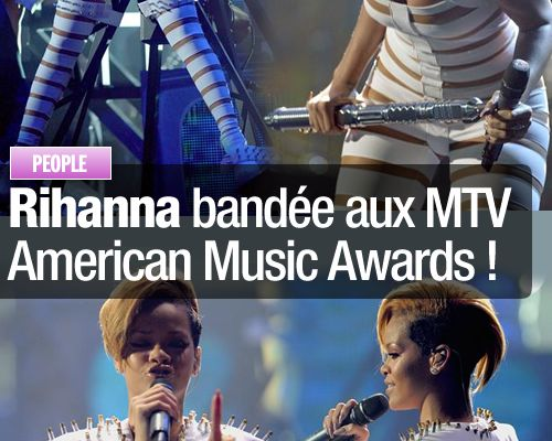 Rihanna bandée aux MTV American Music Awards !