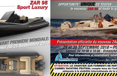 Essayez vôtre ZAR du 29 et 30 Septembre 2018 à Hyéres VAR en exclusivité le nouveau BATEAU SEMI-RIGIDE ZAR 95 sport luxury