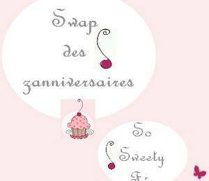 """Swap des Zanniversaires"" : So Sweety Fée... ♥"