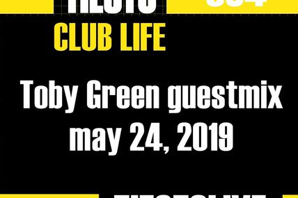 Club Life by Tiësto 634 - Toby Green guestmix - may 24, 2019