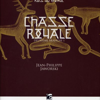 Chasse royale - Jean-Philippe JAWORSKI