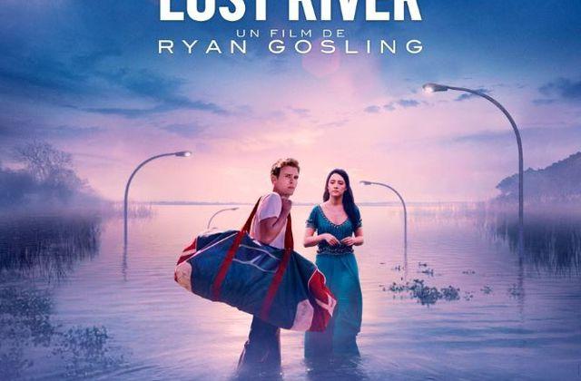 Voici l'affiche française de Lost River, de Ryan Gosling.
