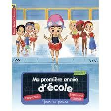 Ma première année d'école : Jour de piscine/Les anniversaires, Magdelena, Emmmanuel Ristord, Catsor Poche, mars 2016