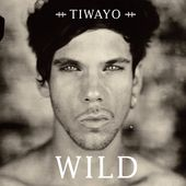 Wild (Radio Edit) - Single par Tiwayo