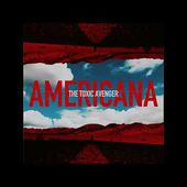 "The Toxic Avenger ""Americana"" (OFFICIAL AUDIO)"