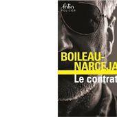 BOILEAU-NARCEJAC : Le contrat. - Les Lectures de l'Oncle Paul