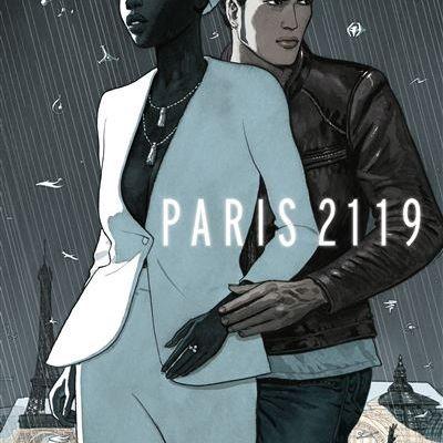 Paris 2119 - Zep et Dominique Bertail