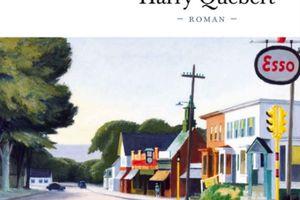 La vérité sur l'affaire Harry Quebert, de Joël Dicker