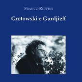Grotowski e Gurdjieff