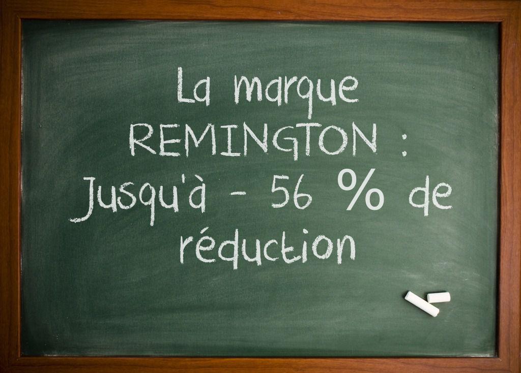 BON PLAN : La marque REMINGTON jusqu'à -56 % de réduction