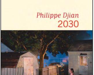 2030 de Philippe Djian
