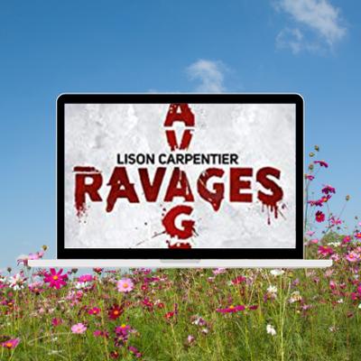 Ravages, un thriller signé Lison Carpentier