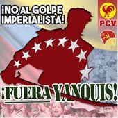 DECLARATIONS DU PARTI COMMUNISTE DU VENEZUELA - Solidarité Internationale PCF
