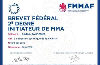 Frédéric FAUDEMER responsable du club Défenses Tactiques valide son diplôme M.M.A reconnu F.F.BOXE
