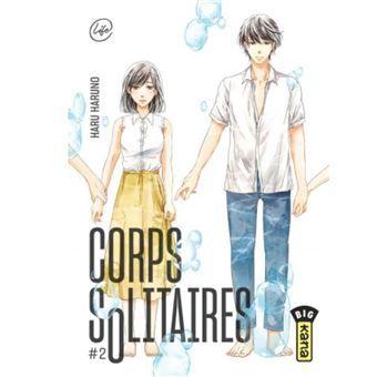 Corps solitaires t2 : troubles sentimentaux