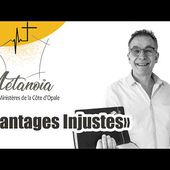 "Culte du 26/04/2020 ""Avantages Injustes"""