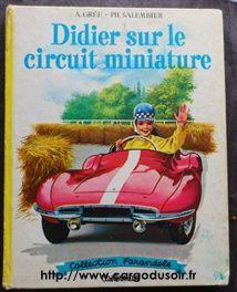Didier sur le circuit miniature par A. Grée et PH. Salembier